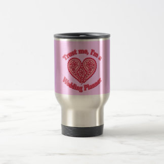 Trust Me, I'm a Wedding Planner Gifts Coffee Mugs