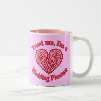 Trust Me, I'm a Wedding Planner Gifts Two-Tone Mug