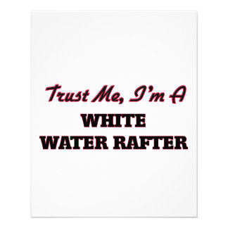 Trust me I'm a White Water Rafter Custom Flyer