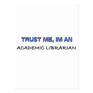 Trust Me I'm an Academic Librarian Postcards