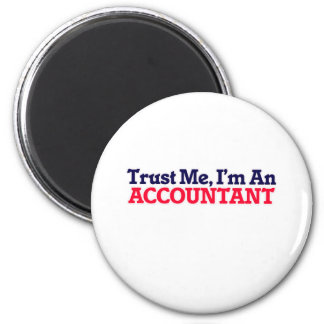 Trust me, I'm an Accountant 6 Cm Round Magnet