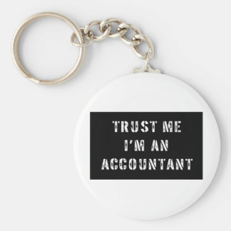 Trust Me I'm An Accountant Key Chains