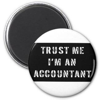 Trust Me I'm An Accountant Magnet