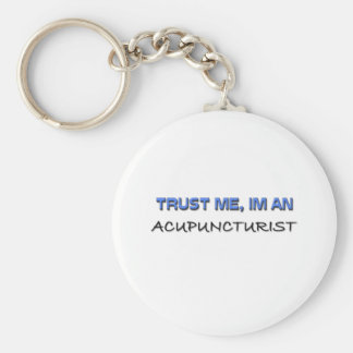Trust Me I'm an Acupuncturist Basic Round Button Key Ring