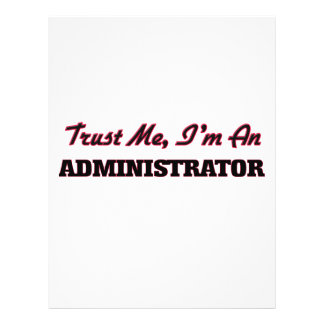 Trust me I'm an Administrator Flyer