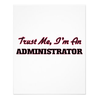 Trust me I'm an Administrator Flyers