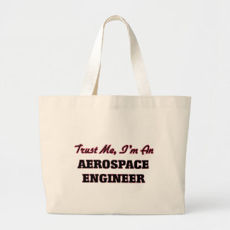 Trust me I'm an Aerospace Engineer Canvas Bag