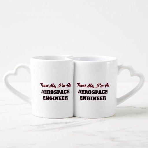 Trust me I'm an Aerospace Engineer Lovers Mug