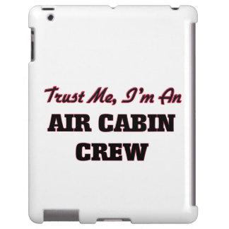 Trust me I'm an Air Cabin Crew