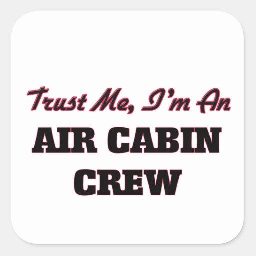 Trust me I'm an Air Cabin Crew Sticker