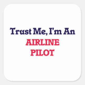 Trust me, I'm an Airline Pilot Square Sticker
