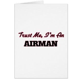 Trust me I'm an Airman Greeting Card