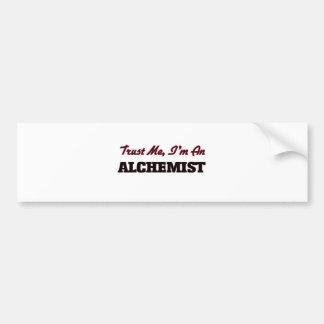 Trust me I'm an Alchemist Car Bumper Sticker