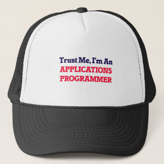 Trust me, I'm an Applications Programmer Trucker Hat