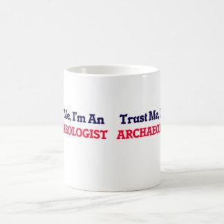 Trust me, I'm an Archaeologist Basic White Mug