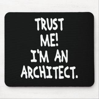 TRUST ME I'M AN ARCHITECT MOUSE MAT