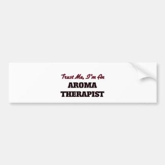 Trust me I'm an Aroma arapist Car Bumper Sticker