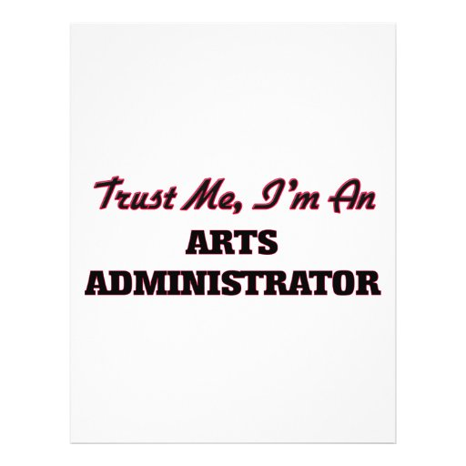 Trust me I'm an Arts Administrator Full Color Flyer