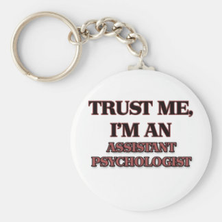 Trust Me I'm an Assistant Psychologist Key Ring