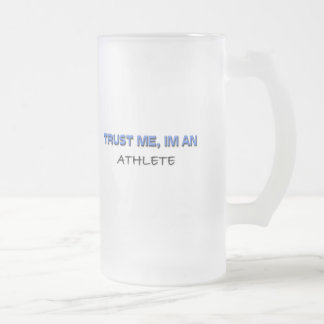 Trust Me I'm an Athlete Frosted Glass Mug