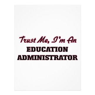 Trust me I'm an Education Administrator 21.5 Cm X 28 Cm Flyer