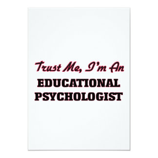 Trust me I'm an Educational Psychologist 13 Cm X 18 Cm Invitation Card