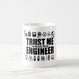 Trust me, I'm an electrical engineer Coffee Mug