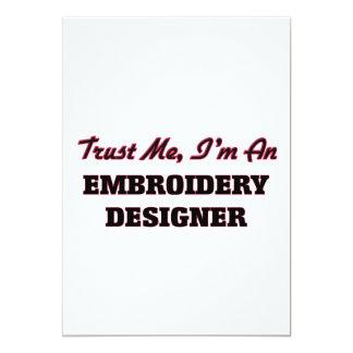 "Trust me I'm an Embroidery Designer 5"" X 7"" Invitation Card"