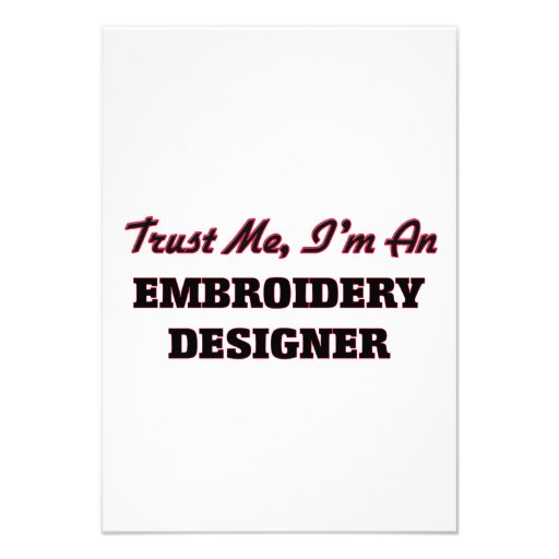 Trust me I'm an Embroidery Designer Personalized Announcement
