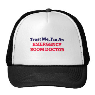 Trust me, I'm an Emergency Room Doctor Cap