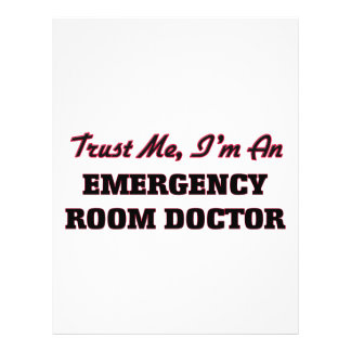 Trust me I'm an Emergency Room Doctor Full Color Flyer