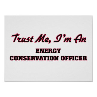 Trust me I'm an Energy Conservation Officer Poster