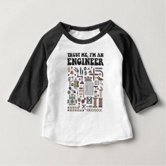 Trust me, I'm an engineer Baby T-Shirt