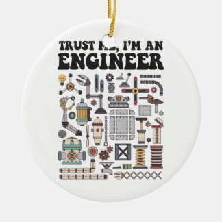 Trust me, I'm an engineer Christmas Ornament