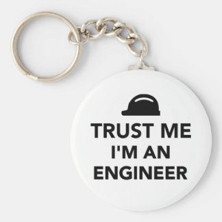 Trust me I'm an Engineer Keychains
