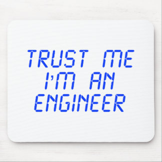 trust-me-Im-an-engineer-LCD-BLUE.png Mouse Mat