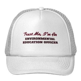 Trust me I'm an Environmental Education Officer Trucker Hat
