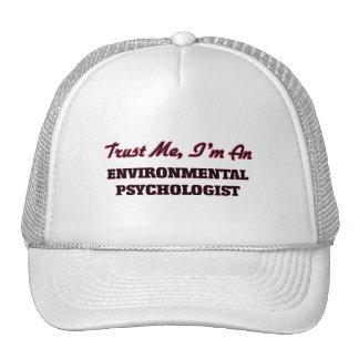 Trust me I'm an Environmental Psychologist Trucker Hat