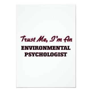 Trust me I'm an Environmental Psychologist 13 Cm X 18 Cm Invitation Card