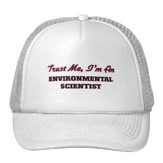 Trust me I'm an Environmental Scientist Trucker Hat