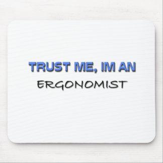 Trust Me I'm an Ergonomist Mouse Mat