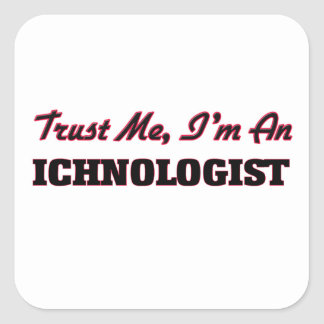 Trust me I'm an Ichnologist Sticker
