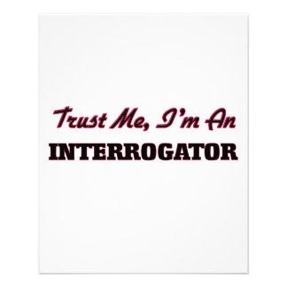 Trust me I'm an Interrogator Flyer