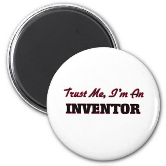 Trust me I'm an Inventor Magnet