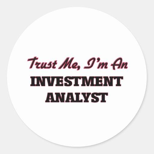Trust me I'm an Investment Analyst Sticker