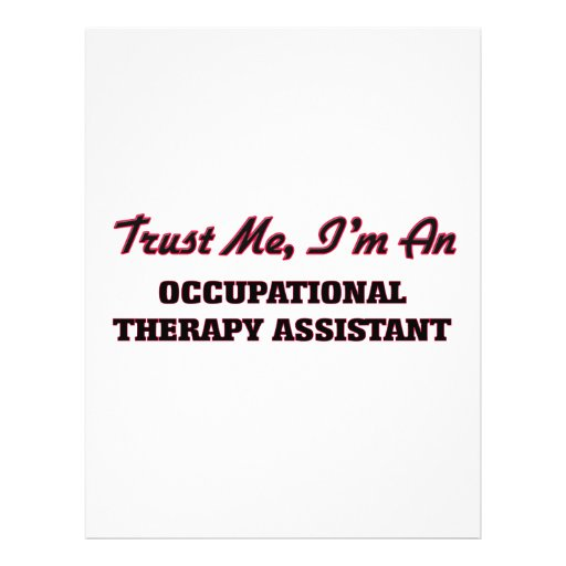 Trust me I'm an Occupational arapy Assistant Flyer Design