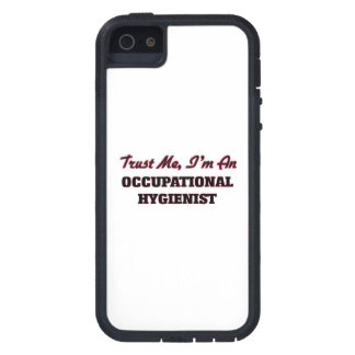 Trust me I'm an Occupational Hygienist iPhone 5 Covers