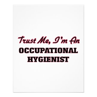 Trust me I'm an Occupational Hygienist Flyers