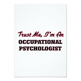 Trust me I'm an Occupational Psychologist Personalized Invites