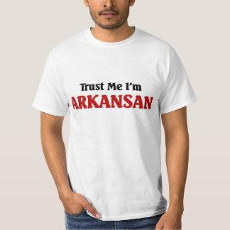 Trust me I'm Arkansan T-Shirt